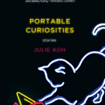 Portable Curiosities Julie Koh